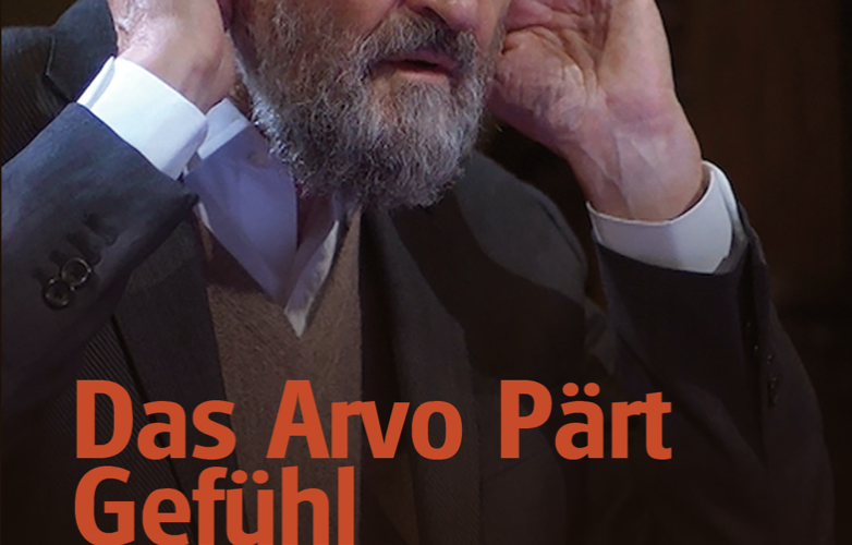 That Pärt Feeling to have its German premiere on Arvo Pärt's 85th birthday